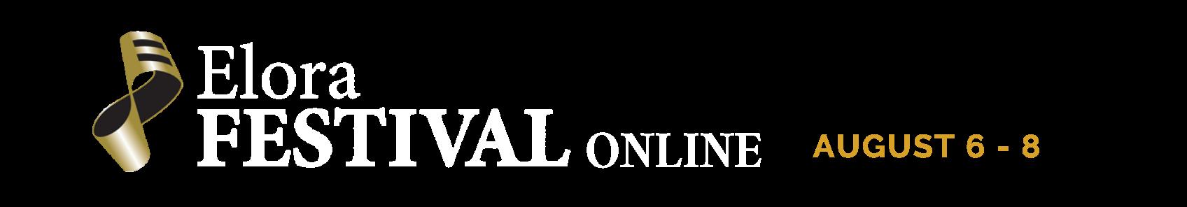 Elora Festival Online August 6 - 8